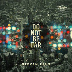 Do Not Be Far final cover