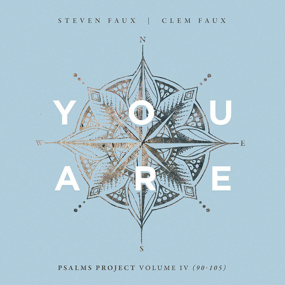 You Are - the new Psalms Project album by Steven and Clem Faux